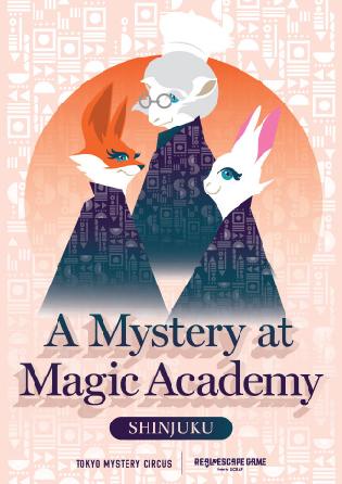 A Mystery at Magic Academy SHINJUKU