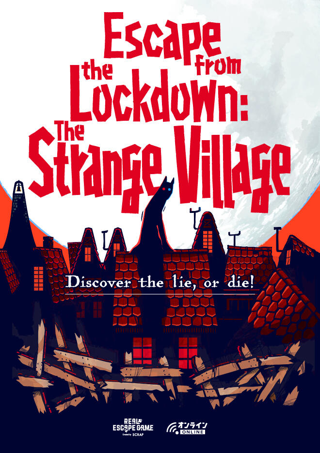 Escape from the Lockdown: The Strange Village