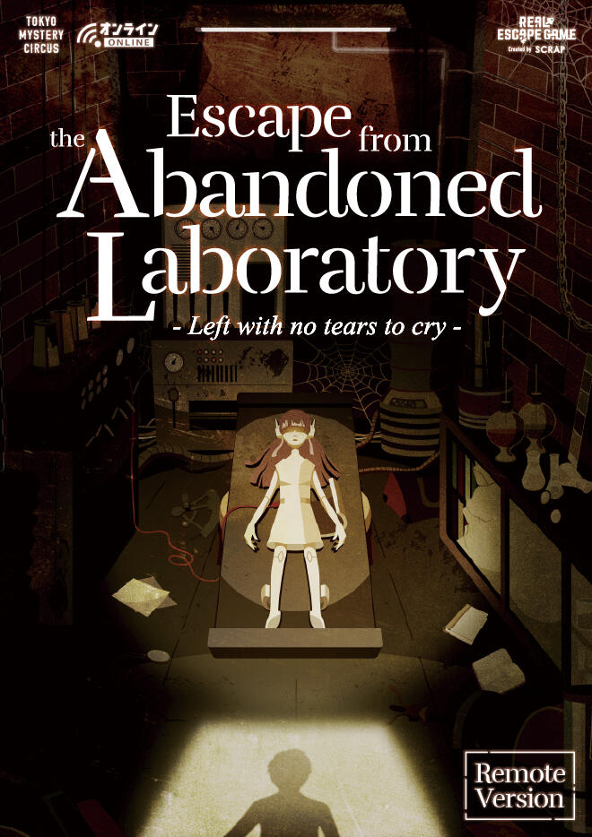 Escape from the Abandoned Laboratory (Remote Version)