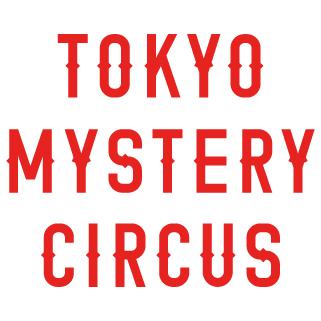 TOKYO MYSTERY CIRCUS